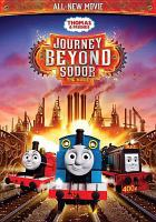 Cover image for Thomas & friends. Journey beyond Sodor [videorecording (DVD)] : the movie