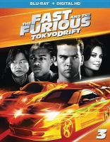 Cover image for The fast and the furious 3. Tokyo drift [videorecording (Blu-ray)]