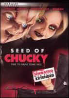 Cover image for Seed of Chucky [videorecording (DVD)]