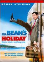 Cover image for Mr. Bean's holiday [videorecording (DVD)]