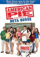 Cover image for American pie presents Beta House [videorecording (DVD)]