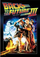 Cover image for Back to the future part III [videorecording (DVD)]