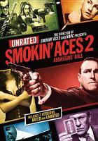 Cover image for Smokin' aces 2 [videorecording (DVD)] : assassins' ball