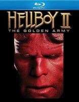 Cover image for Hellboy II. The Golden Army [videorecording (Blu-ray)]