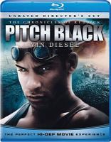 Cover image for The chronicles of Riddick. Pitch black [videorecording (Blu-ray)]