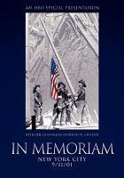 Cover image for In memoriam [videorecording (DVD)] : New York City 9/11/01
