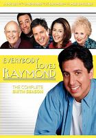 Cover image for Everybody loves Raymond. The complete sixth season [videorecording (DVD)]