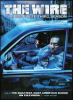Cover image for The wire. The complete third season [videorecording (DVD)]