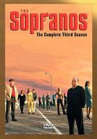 Cover image for The Sopranos. The complete third season [videorecording (DVD)]
