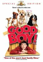 Cover image for Good boy! [videorecording (DVD)]