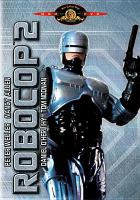 Cover image for RoboCop 2 [videorecording (DVD)]