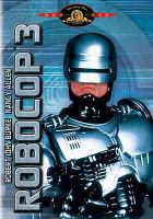 Cover image for RoboCop 3 [videorecording (DVD)]