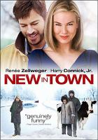Cover image for New in town [videorecording (DVD)]