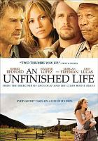 Cover image for An unfinished life [videorecording (DVD)]