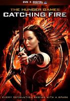 Cover image for The hunger games. Catching fire  [videorecording (DVD)]