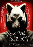 Cover image for You're next [videorecording (DVD)]