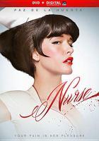 Cover image for Nurse [videorecording (DVD)]