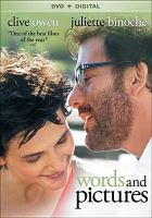 Cover image for Words and pictures [videorecording (DVD)]