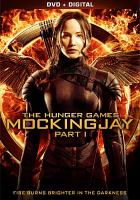 Cover image for The Hunger Games. Mockingjay, part 1 [videorecording (DVD)]