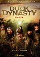Cover image for Duck dynasty. Season 7 [videorecording (DVD)]