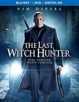 Cover image for The last witch hunter [videorecording (Blu-ray)]