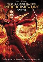 Cover image for The hunger games. Mockingjay, Part 2 [videorecording (DVD)]