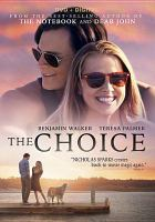 Cover image for The choice [videorecording (DVD)]