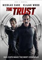 Cover image for The trust [videorecording (DVD)]