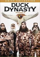 Cover image for Duck dynasty. Season 10 [videorecording (DVD)]