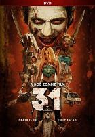 Cover image for 31 [videorecording (DVD)]