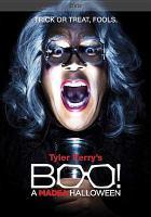 Cover image for Boo! [videorecording (DVD)] : a Madea Halloween