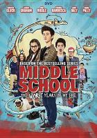Cover image for Middle school, the worst years of my life [videorecording (DVD)]