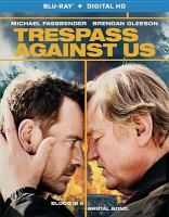 Cover image for Trespass against us [videorecording (Blu-ray)]