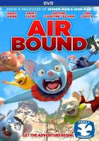 Cover image for Air bound [videorecording (DVD)]