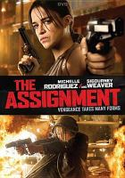 Cover image for The assignment [videorecording (DVD)]