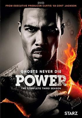 Cover image for Power. The complete third season [videorecording (DVD)]
