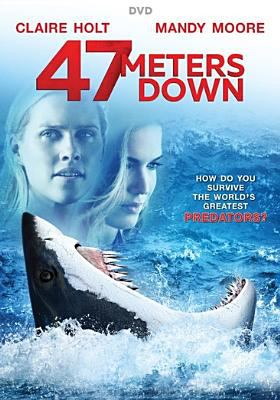 Cover image for 47 meters down [videorecording (DVD)]