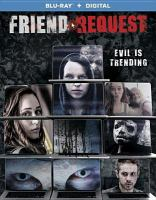 Cover image for Friend request [videorecording (Blu-ray)]