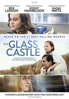 Cover image for The glass castle [videorecording (DVD)]