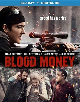 Cover image for Blood money [videorecording (Blu-ray)]