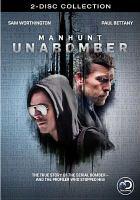 Cover image for Manhunt: Unabomber [videorecording (DVD)]