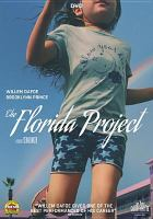 Cover image for The Florida project [videorecording (DVD)]