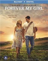 Cover image for Forever my girl [videorecording (Blu-ray)]