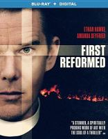 Cover image for First reformed [videorecording (Blu-ray)]
