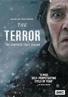 Cover image for The terror. The complete first season [videorecording (DVD)]