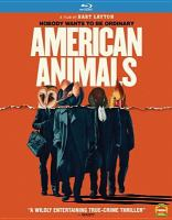 Cover image for American animals [videorecording (Blu-ray)]