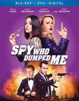 Cover image for The spy who dumped me [videorecording (Blu-ray)]