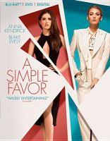 Cover image for A simple favor [videorecording (Blu-ray)]