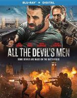 Cover image for All the devil's men [videorecording (Blu-ray)]