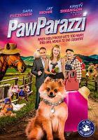 Cover image for Pawparazzi [videorecording (DVD)]